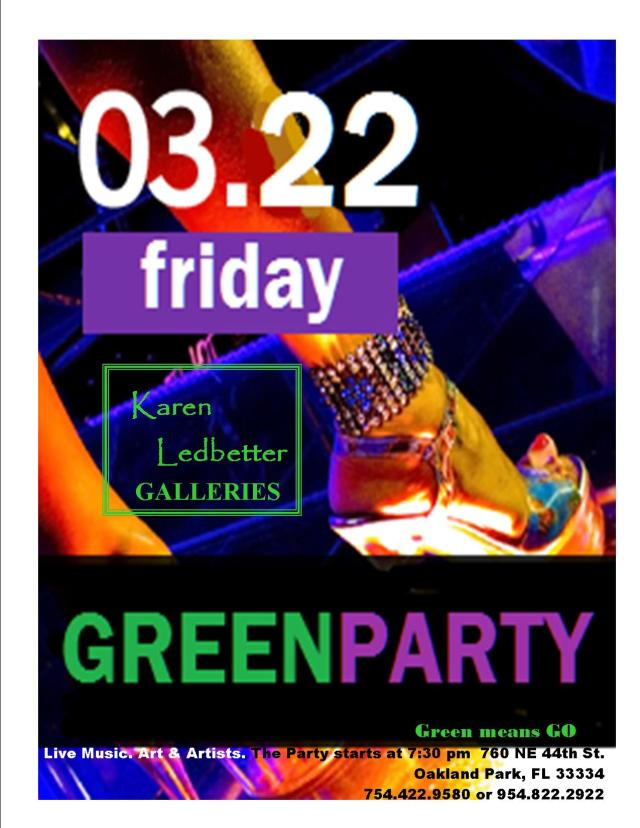 You're invited 2 GREEN PARTY